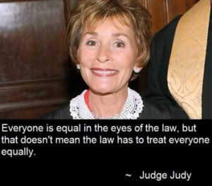 Funny Judge Judy Quotes...