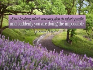 ... you are doing the impossible. St. Francis of Assisi Quote Wallpaper