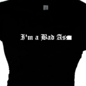 Bad As* Bad Girls T-Shirt Bad Attitude Girls Message Tee, Bitchy ...