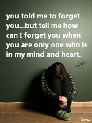 You+told+me+to+forget+you...jpg
