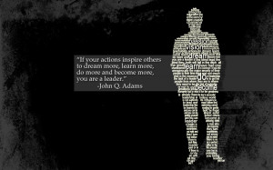 ... More,Do More and Become More,You are a Leader ~ Inspirational Quote