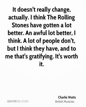 More Charlie Watts Quotes