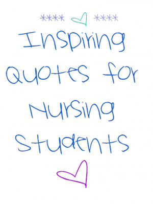 14 Inspiring Quotes for Nursing Students