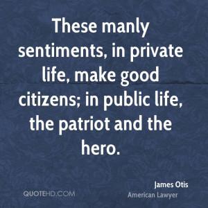 159 Best home Quotes Images |James Otis Quotes