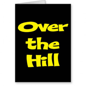 Funny Over The Hill...