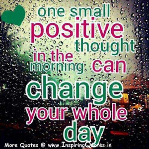 Positive Thoughts for the Day Positive Daily Thought Images Wallpapers ...