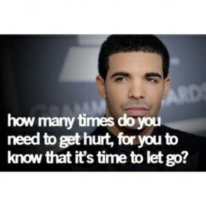 Drake Heartbreak Quotes Drake heartbreak quotes.