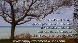inspirational quotes for a retiree quotesgram