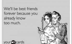 funny quotes about life about friends and sayings about love