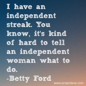 Independent woman, quotes, sayings