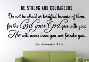 Deuteronomy 31:6 Be Strong...#2 Religious Wall Decal Quotes