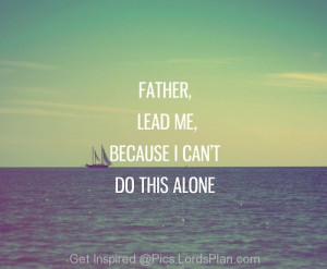 Lead me, Oh Lord