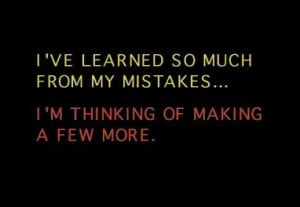 Funny quote about learning and mistakes