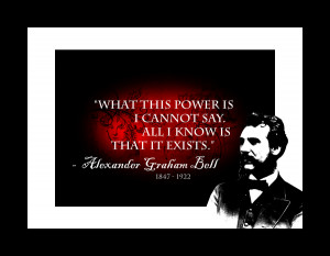 """What this power is I cannot say. All I know is that it exists"""""""