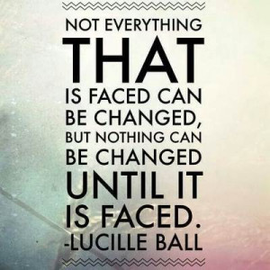 Lucille Ball Quote ~ Acceptance
