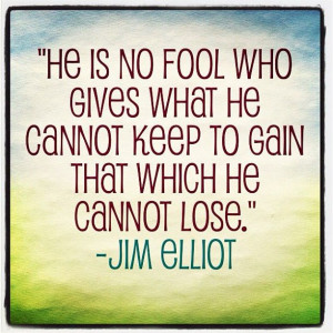 Jim Elliot quote