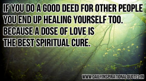 dose of love is the best spiritual Cure ~ Inspirational Quote