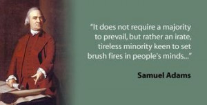 Quote of the Week Samuel Adams OUR FIGHT FOR FREEDOM IS IN NOVEMBER ...