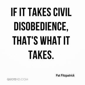 Civil Disobedience...
