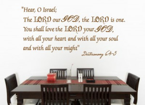 Deuteronomy 6:4-5 Hear, O...Religious Wall Decal Quotes