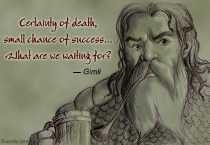 Gimli Quotes