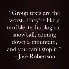 Jase robertson on group texting