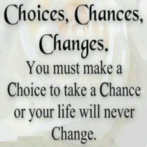 Take a chance for change