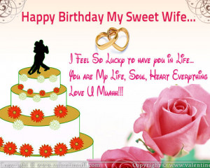 Happy Birthday My Sweet Wife I Feel So Lucky To Have You In Life ...
