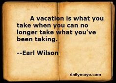 Going On Vacation Quotes Funny | Need A Vacation Quotes