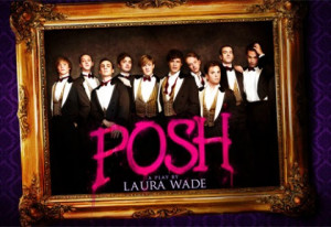 ... rings true for you, than so might Laura Wade's acclaimed play Posh