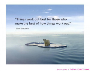 Thing Work Out Best For Those Who.....