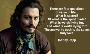 Johnny Depp quotes about the value of life