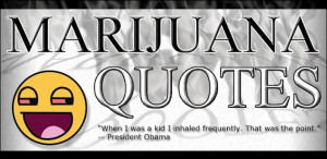 Marijuana Quotes - Android Apps on Google Play