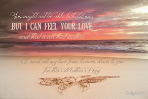 mothers day in in heaven   Sympathy Quotes And Inspirational Quotes