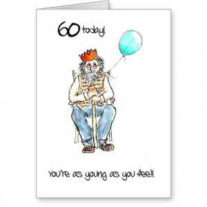 Lighthearted 60th Birthday Card for a Man