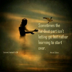 Starting over quotes relationships quotesgram - The house in which life starts over ...