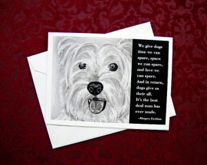 Dog quote card: Westie / Margery Facklam wisdom