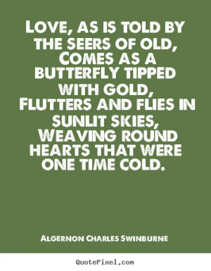... algernon charles swinburne more love quotes life quotes success quotes