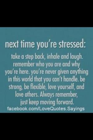 Take a deep breath & keep moving forward!