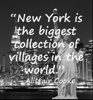 New York is the biggest collection of villages in the world.""