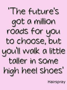 ... quotes high heel theatr quot hairspray quotes heels hairspray movie