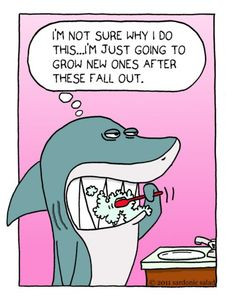 ... quotes | Sardonic Salad: Shark Brushing Teeth | Inspirational quotes