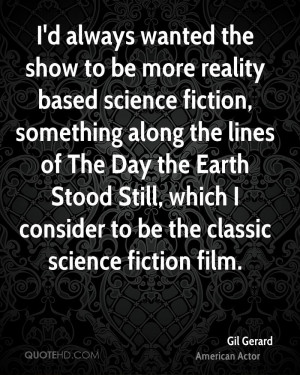 ... Day the Earth Stood Still, which I consider to be the classic science