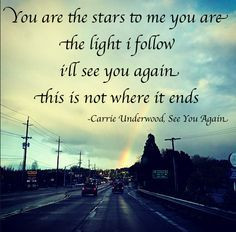 Carrie Underwood ~ See You Again