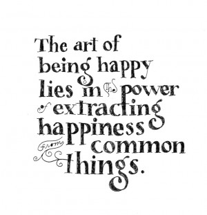 The art of being happy...