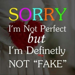 Apology, quotes, sayings, sorry, perfect, fake
