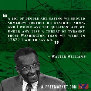 Walter Williams 2nd Amendment Quote