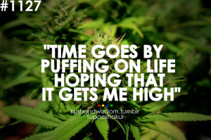 ... tupac weed tupac quotes 2pac 2pac quotes kush high weed quote