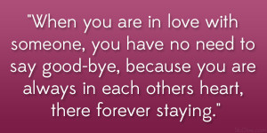 ... because you are always in each others heart, there forever staying