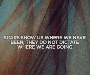 where we have been they do not dictate where we are going Life Quotes ...